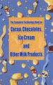 The Complete Technology Book on Cocoa, Chocolate, Ice cream and other Milk Products