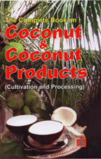 The Complete Book on Coconut & Coconut Products (Cultivation and Processing)
