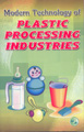 Modern Technology of Plastic Processing Industries (2nd Edition)