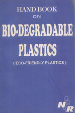 Handbook on Biodegradable Plastics (Eco Friendly Plastics)