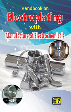 Handbook on Electroplating with Manufacture of Electrochemicals