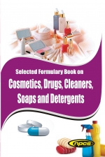 Selected Formulary Book on Cosmetics, Drugs, Cleaners, Soaps and Detergents (2nd Revised Edition)