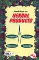 Handbook on Herbal Products (Medicines, Cosmetics, Toiletries, Perfumes) 2 Vols.