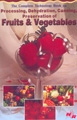 The Complete Technology Book on Processing, Dehydration, Canning, Preservation of Fruits & Vegetables